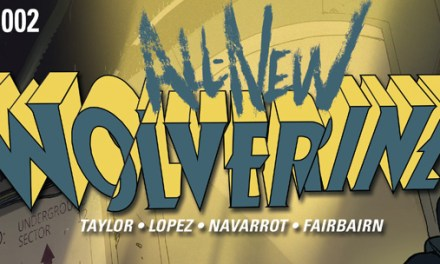 Avant-Première VO: Review All-New Wolverine #2