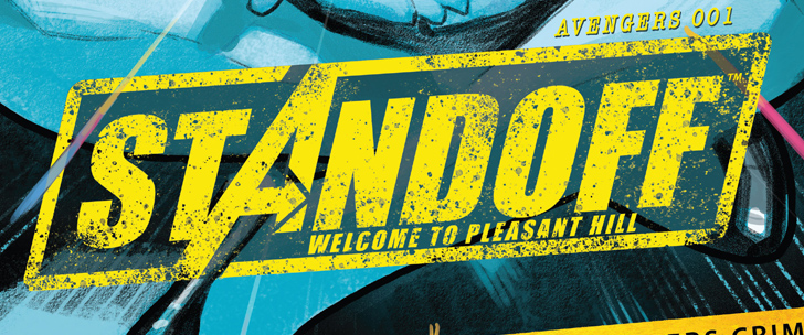 Avant-Première VO: Review Avengers Standoff – Welcome To Pleasant Hill #1