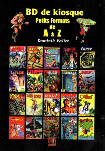 BD de Kiosque - Petits Formats de A à Z