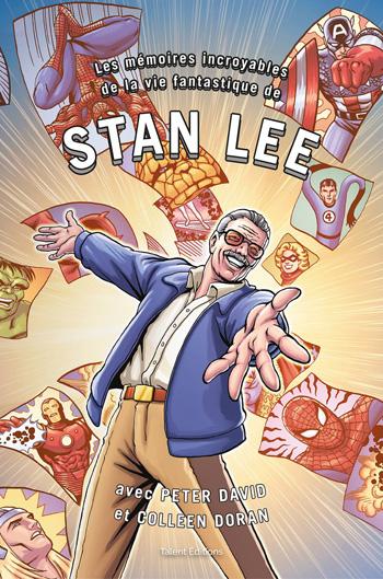 Les mémoires incroyables de la vie fantastique de Stan Lee