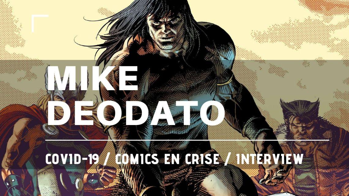 Interview Mike Deodato – Comics en crise 01