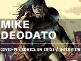 Interview Mike Deodato - Comics en crise 01