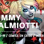Interview Jimmy Palmiotti – Comics en crise 03