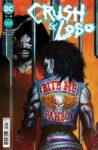 Crush Lobo 3 A 98x150 Recent Comic Cover Updates For The Week Ending 2021 05 28