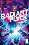 Radiant Black 4 spoilers 0 1 98x150 Recent Comic Cover Updates For The Week Ending 2021 05 28