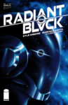 Radiant Black 4 spoilers 0 4 97x150 Recent Comic Cover Updates For The Week Ending 2021 05 28