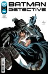 Batman The Detective 3 spoilers 0 1 scaled 1 98x150 Recent Comic Cover Updates For The Week Ending 2021 06 18