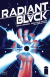 Radiant Black 5 spoilers 0 1 98x150 Recent Comic Cover Updates For The Week Ending 2021 06 25