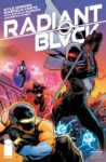 Radiant Black 8 A 98x150 Recent Comic Cover Updates For The Week Ending 2021 07 02