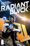 Radiant Black 8 B 1 98x150 Recent Comic Cover Updates For The Week Ending 2021 07 02