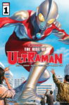 ultraman 98x150 Recent Comic Cover Updates For The Week Ending 2021 07 16