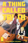 AThingCalledTruth1 98x150 Recent Comic Cover Updates For The Week Ending 2021 08 20