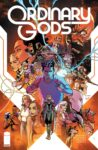 Ordinary Gods 1 spoilers 0 2 2nd print 98x150 Recent Comic Cover Updates For 2021 09 10