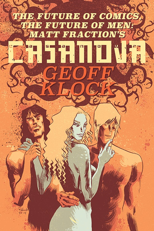 Casanovacover Discover the future of comics in Matt Fraction's CASANOVA