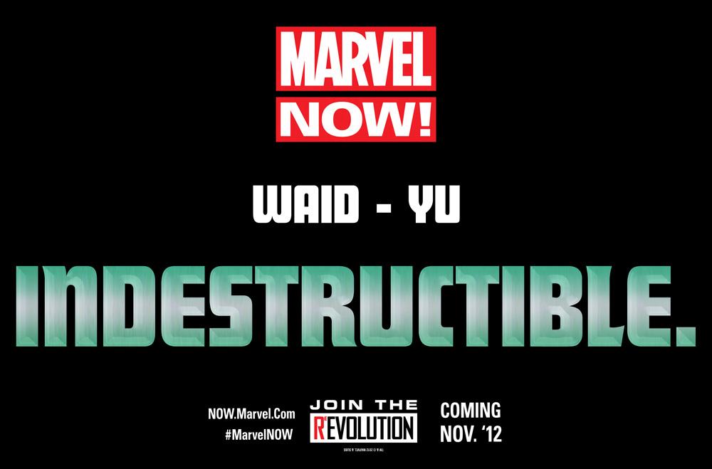 MarvelNOW_Waid_Yu_Indestructible The Legacy future of Marvel NOW!