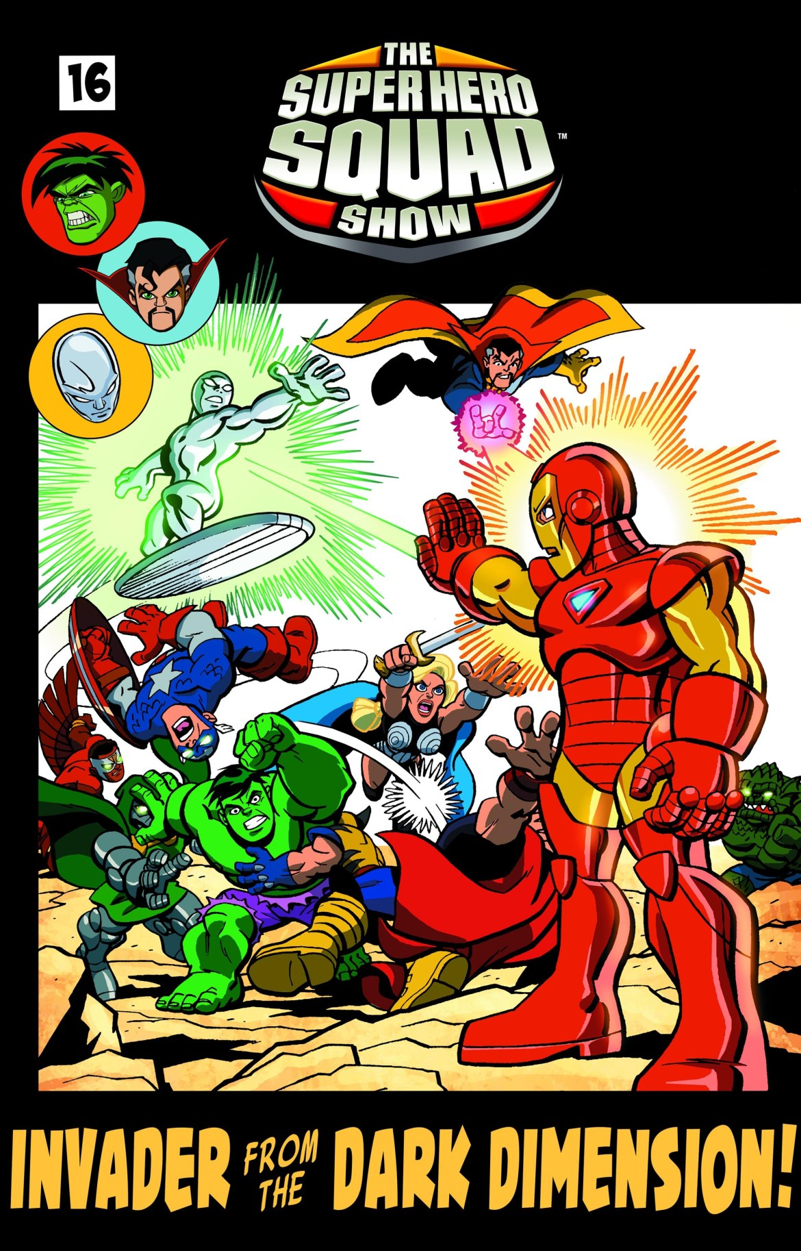 SHS_Ep16_TitleCard The Defenders Must Save The Super Hero Squad