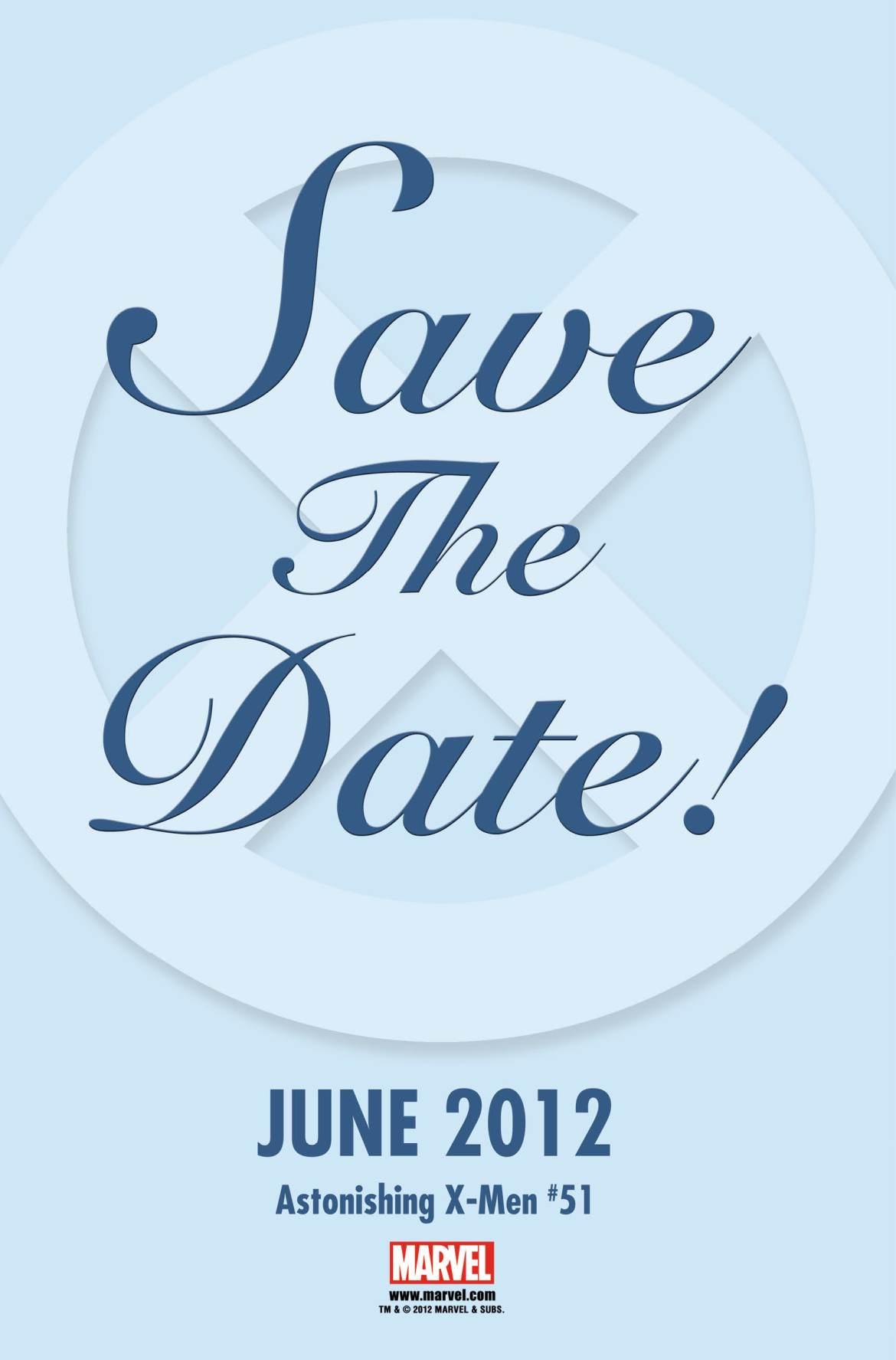SaveTheDate1 ASTONISHING X-MEN #51: Save The Date - June 2012