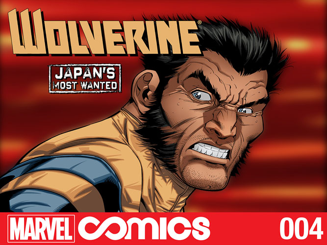 WolverineJapansMostWanted_4_Cover First Look at WOLVERINE: JAPAN'S MOST WANTED #4