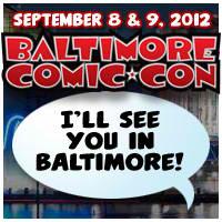 baltimore2012 Baltimore Comic-Con 2012 panel schedule released