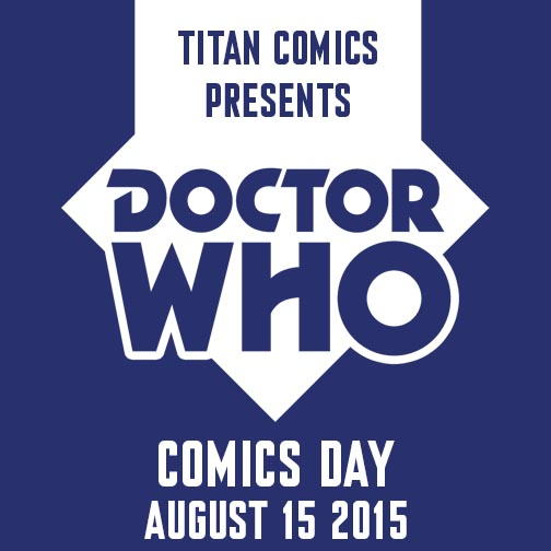 dw_comics_day_504x504-1 Titan schedules Doctor Who Comics Day for August 15