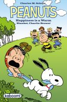 HAPPINESS_IS_A_WARM_BLANKET_CHARLIE_BROWN_CVR ComicList: BOOM! Studios for 04/06/2011