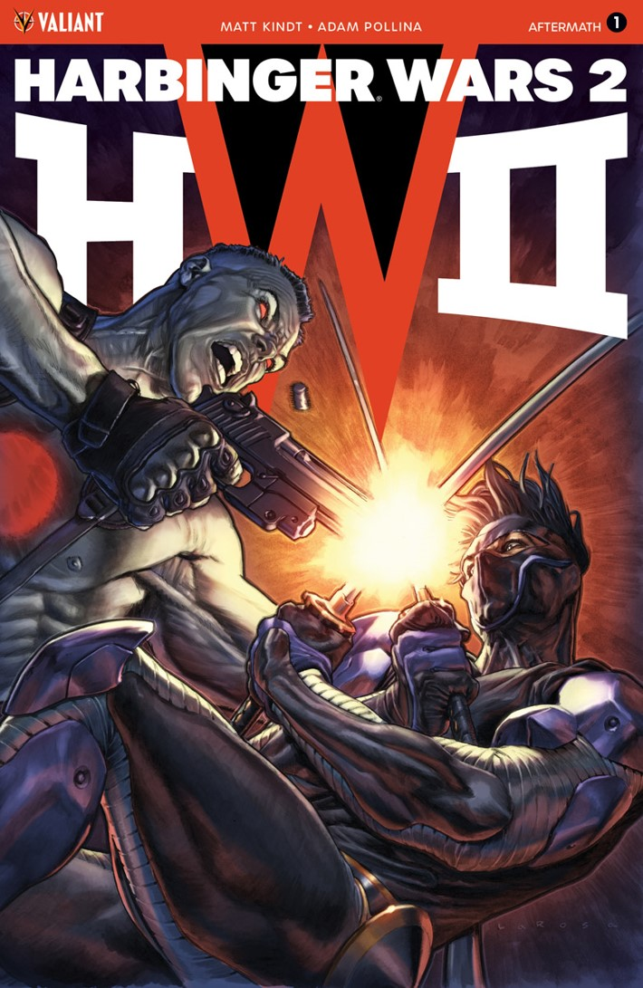 HW2_AFTERMATH_001_COVER-B_LAROSA The Valiant Universe will never be the same after HARBINGER WARS 2: AFTERMATH #1