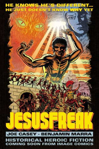 jesusfreak_promo_1-p_2018 Joe Casey and Benjamin Marra produce historically fictional JESUSFREAK