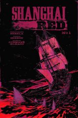 SHANGHAI_RED-01-COVER_A SHANGHAI RED follows a bloody trail to Portland Oregon