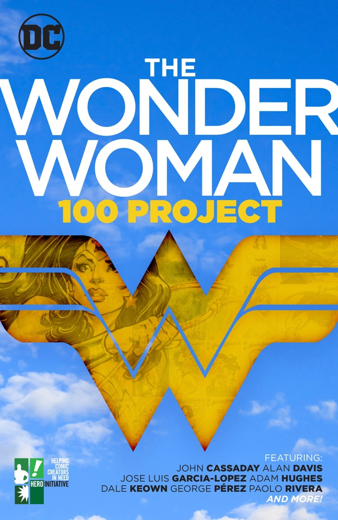 wonderwoman100project DC Comics and Hero Initiative announce THE WONDER WOMAN 100 PROJECT