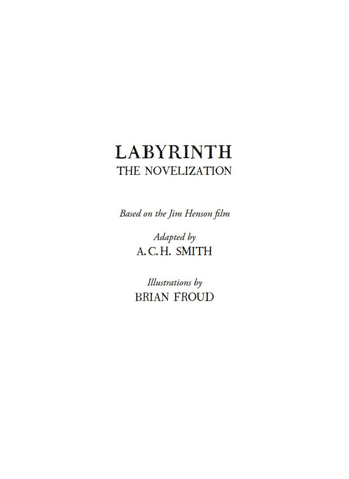 Labyrinth_Novelization_SC_PRESS_5 ComicList Previews: JIM HENSON'S LABYRINTH THE NOVELIZATION SC