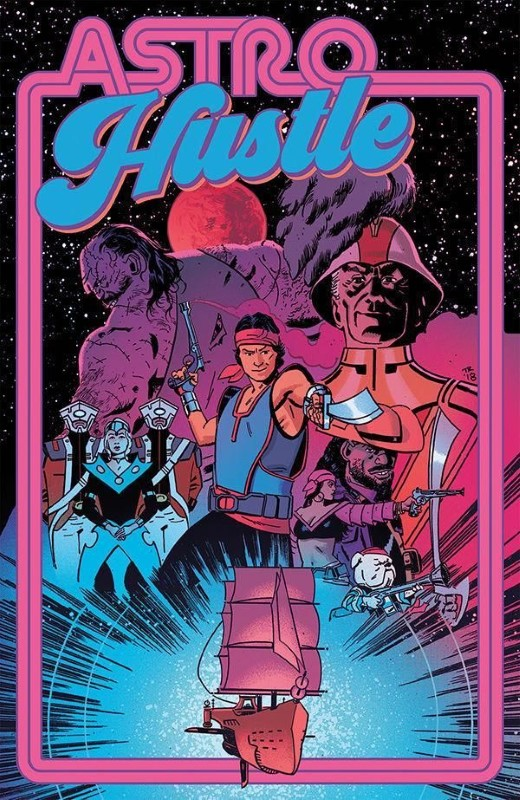 Astro Hustle #1 cover by Tom Reilly