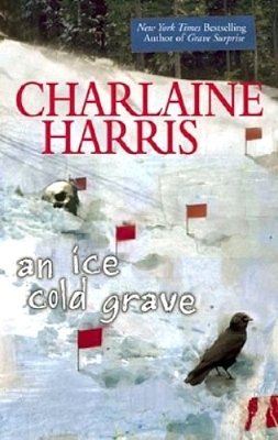 Harper Connelly Book 3 - An Ice Cold Grave