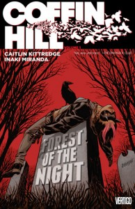 Coffin Hill Volume One: Forest of the Night