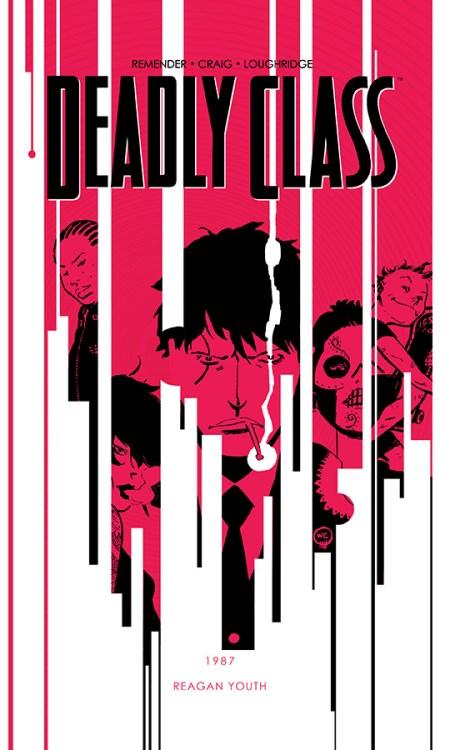 Deadly Class Vol 01 SDCC 2014