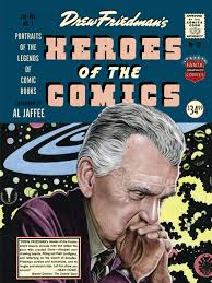 Heroes of the Comics by Drew Friedman. Cover portrait of Jack Kirby.
