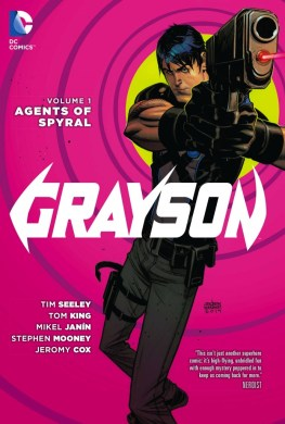 Grayson, Vol. 1: Agents of Spyral (on sale now)