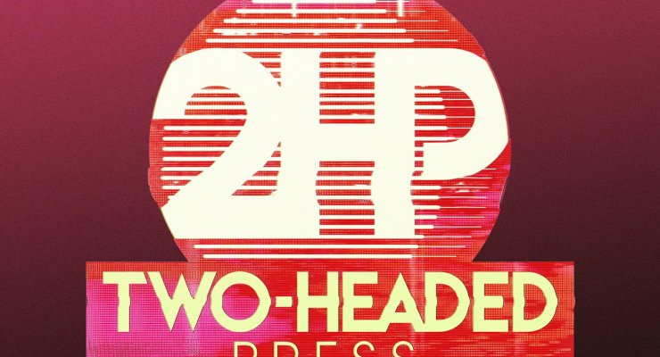 Sebela, Pires, Ferrier, & More Join Forces to Launch Two-Headed Press