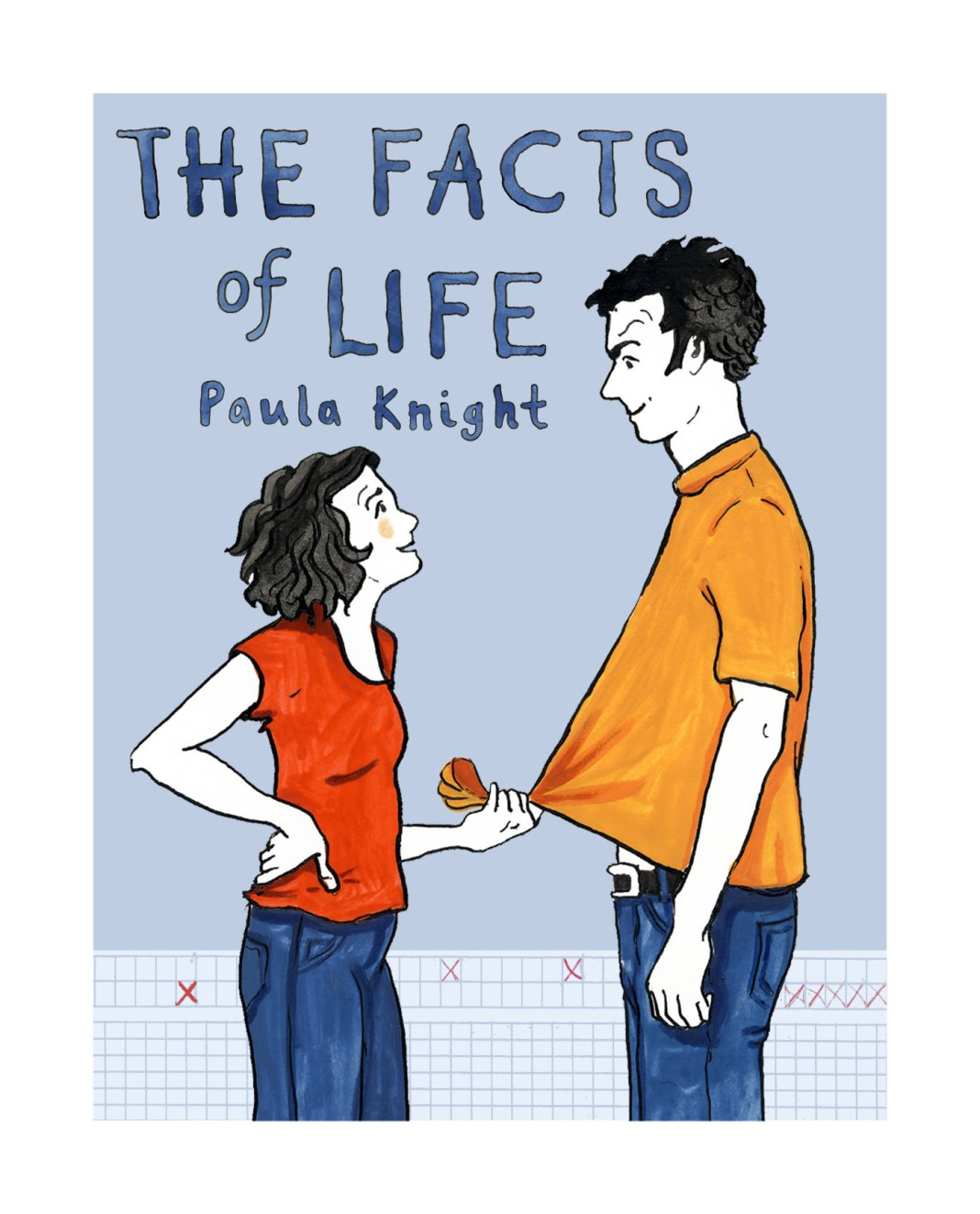 Cover Art for The Facts of Life, graphic memoir by Paula Knight