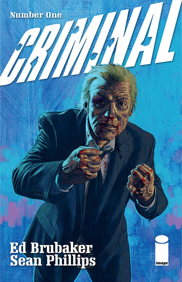 Brubaker and Phillips Criminal #1