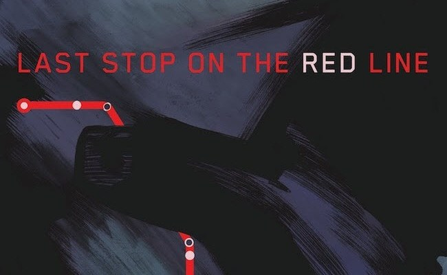 The Subway's a Killer in LAST STOP ON THE RED LINE from Dark Horse
