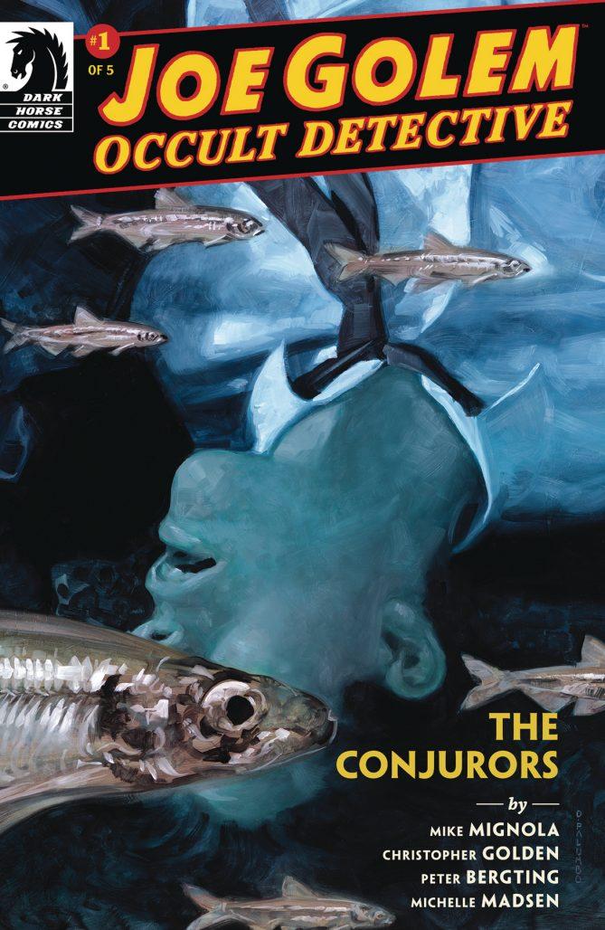 Joe Golem: Occult Detective - The Conjurors #1