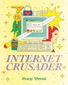 Internet Crusader