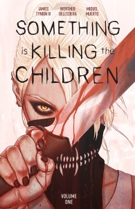 BOOM! Studios February 2020 solicits: Something Is Killing the Children Vol. 1