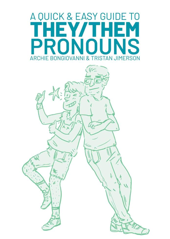 50 queer comics: A Quick & Easy Guide to They/Them Pronouns
