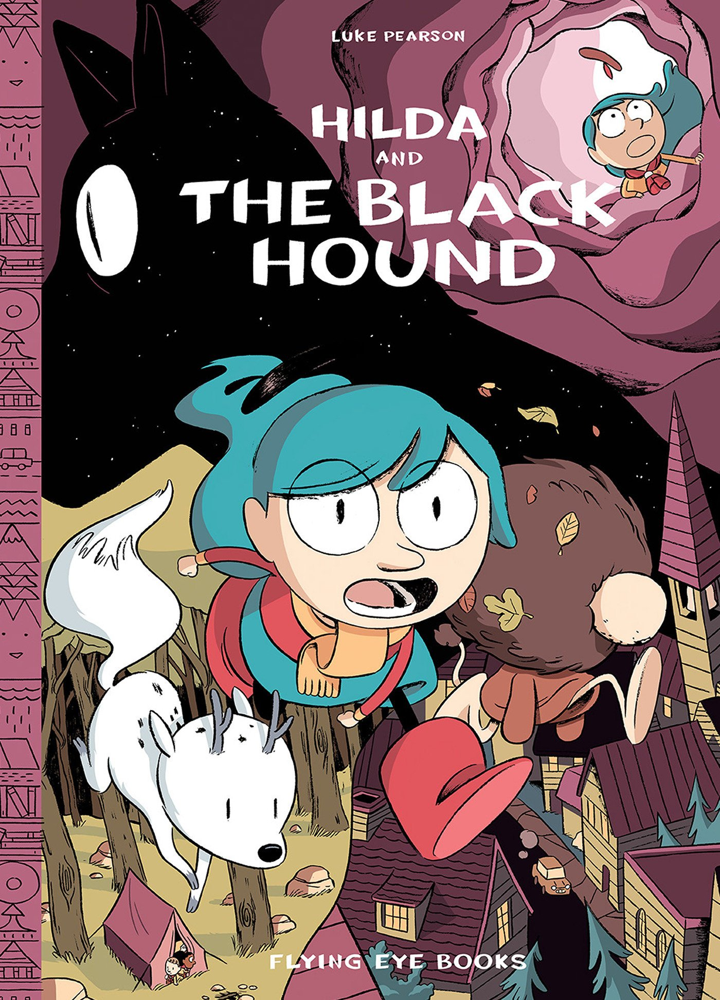 The 100 Best Comics of the Decade: Hilda & The Black Hound