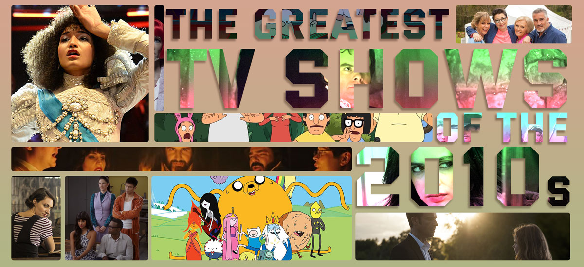 The Greatest TV of the 2010s: 37 shows that defined the decade