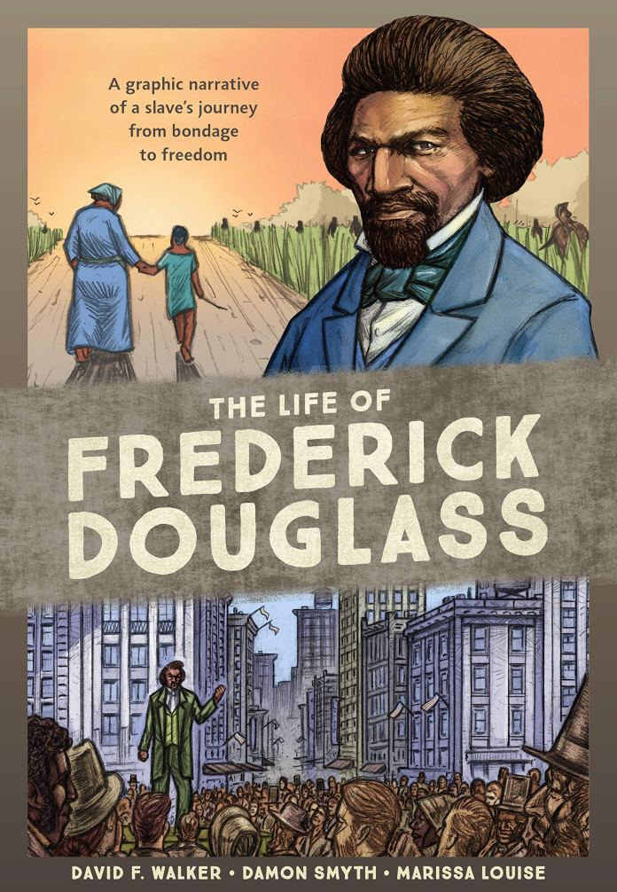 2020 Great Graphic Novels for Teens: The Life of Frederick Douglass