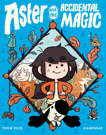 cover of Aster and the Accidental Magic by Thom Pico and Karensac from Random House Graphic.