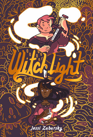 Cover of Witchlight by Jessi Zabarsky from Random House Graphic.