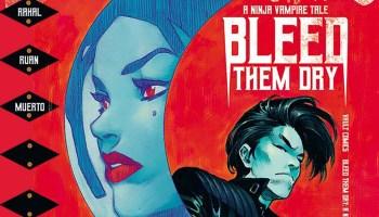 Bleed Them Dry: A Ninja Vampire Tale #1